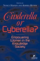 Cinderella or Cyberella?: Empowering Women…