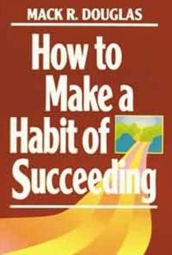 how-to-make-a-habit-of-succeeding-motivational-series