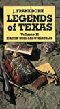 Dobie, James Frank: Legends of Texas