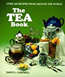 Campbell, Dawn L.: The Tea Book