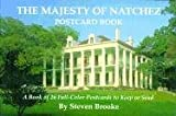Brooke, Steven: Majesty of Natchez Postcard Book, The (Majesty Series)