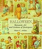 Halloween: Romantic Art and Customs of…