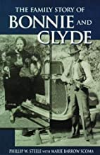 The Family Story of Bonnie and Clyde by…