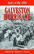 Story of the 1900 Galveston Hurricane by…