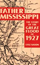 Father Mississippi: The Story of the Great…