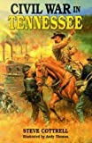 Cottrell, Steve: Civil War in Tennessee