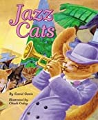 Jazz Cats by David Davis