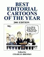 Best Editorial Cartoons of the Year: 2001 by…