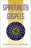Barton, Stephen C.: The Spirituality of the Gospels.