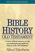 Bible history : Old Testament by Alfred…