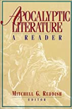 Apocalyptic Literature: A Reader by Mitchell…