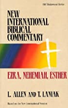 Ezra, Nehemiah, Esther by Leslie C. Allen