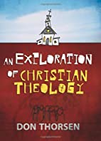 An Exploration of Christian Theology by Don…