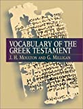 Milligan, G.: Vocabulary of the Greek Testament