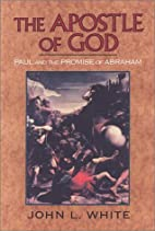 The Apostle of God: Paul and the Promise of…