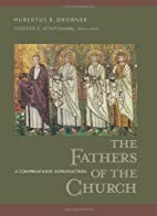 Fathers Of The Church: A Comprehensive…