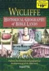 Vos, Howard F.: Wycliffe Historical Geography of Bible Lands
