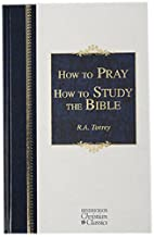 How To Pray How To Study The Bible…