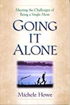 Going It Alone: Meeting the Challenges of…