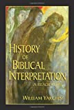 Yarchin, William: History of Biblical Interpretation: A Reader