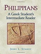 Philippians: A Greek Student's Intermediate…