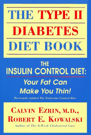 the-type-ii-diabetes-diet-book-the-insulin-control-diet-your-fat-can-make-you-thin
