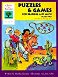 Cheney, Martha: Puzzles & Games for Reading and Math: Book 2