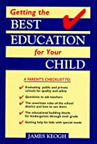 Getting the Best Education for Your Child by…