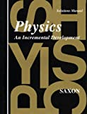 Saxon: Physics: An Incremental Development