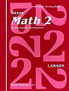 Saxon Math 2: An Incremental Development…