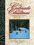 A Colorado Kind of Christmas: Treasured…