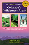 Fielder, John: Complete Guide to Colorado's Wilderness Areas