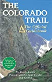 Jacobs, Randy: The Colorado Trail: The Official Guidebook