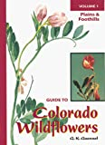 Guennel, G. K.: Guide to Colorado Wildflowers: Plains and Foothills