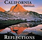 California reflections by Carr Clifton