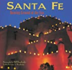Santa Fe: Dancing Ground of the Sun (New…