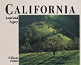 Fulton, William: California: Land and Legacy