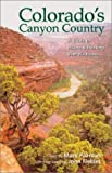 Fielder, John: Colorado's Canyon Country: A Guide to Hiking and Floating Blm Wildlands