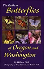 The Guide to Butterflies of Oregon and…