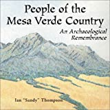 Ian Thompson: People of the Mesa Verde Country: An Archaeological Remembrance