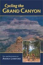Biking the Grand Canyon Area by Andrea…