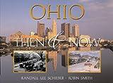 Smith, Robin: Ohio: Then & Now (Then & Now (Westcliffe))