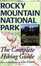 Rocky Mountain National Park: The Complete…