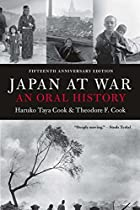 Japan at War: An Oral History by Haruko Taya…