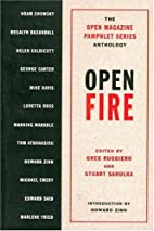 Open Fire: The Open Magazine Pamphlet Series…