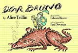 Trillin, Alice: Dear Bruno