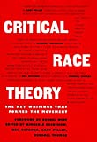 Crenshaw, Kimberle: Critical Race Theory : The Key Writings that Formed the Movement