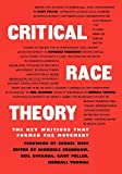 Gotanda, Neil: Critical Race Theory: The Key Writings That Formed the Movement