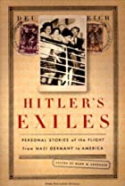 Hitler's Exiles: Personal Stories of the…
