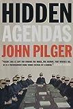 Pilger, John: Hidden Agendas